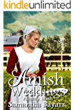 Amish Weddings: Amish Romance: Alana's Wish (Amish Wedding Romance Book 4)