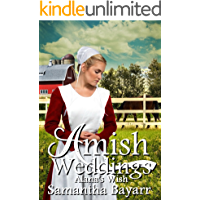 Alana's Wish: An Amish Romance (Amish Weddings Book 4)