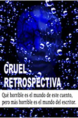 Cruel retrospectiva: la Rola (Spanish Edition) Kindle Edition