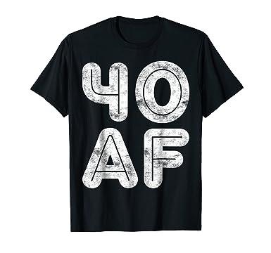 Mens 40 AF T Shirt Funny 40th Birthday Gift 2XL Black