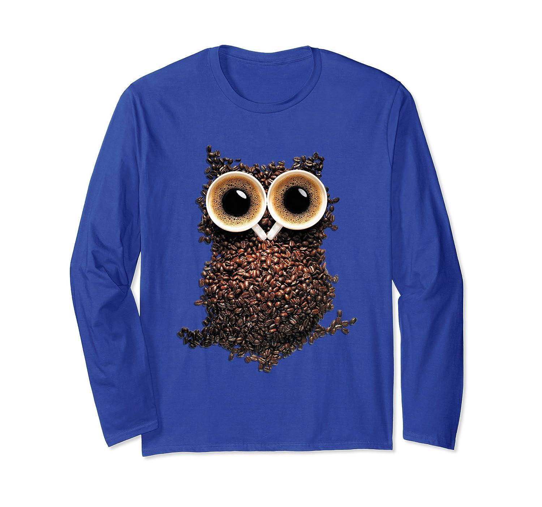 Coffee Owl Long Sleeve Shirt I Gift Idea I Coffe Lover-mt