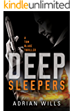 Deep Sleepers (A Tom Blake Thriller Book 1)