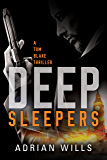 Deep Sleepers (A Tom Blake Thriller Book 1) (English Edition)
