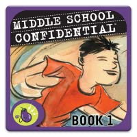Middle School Confidential 1: Be Confident in Who You Are