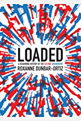 Loaded: A Disarming History of the Second Amendment (City Lights Open Media) Kindle Edition