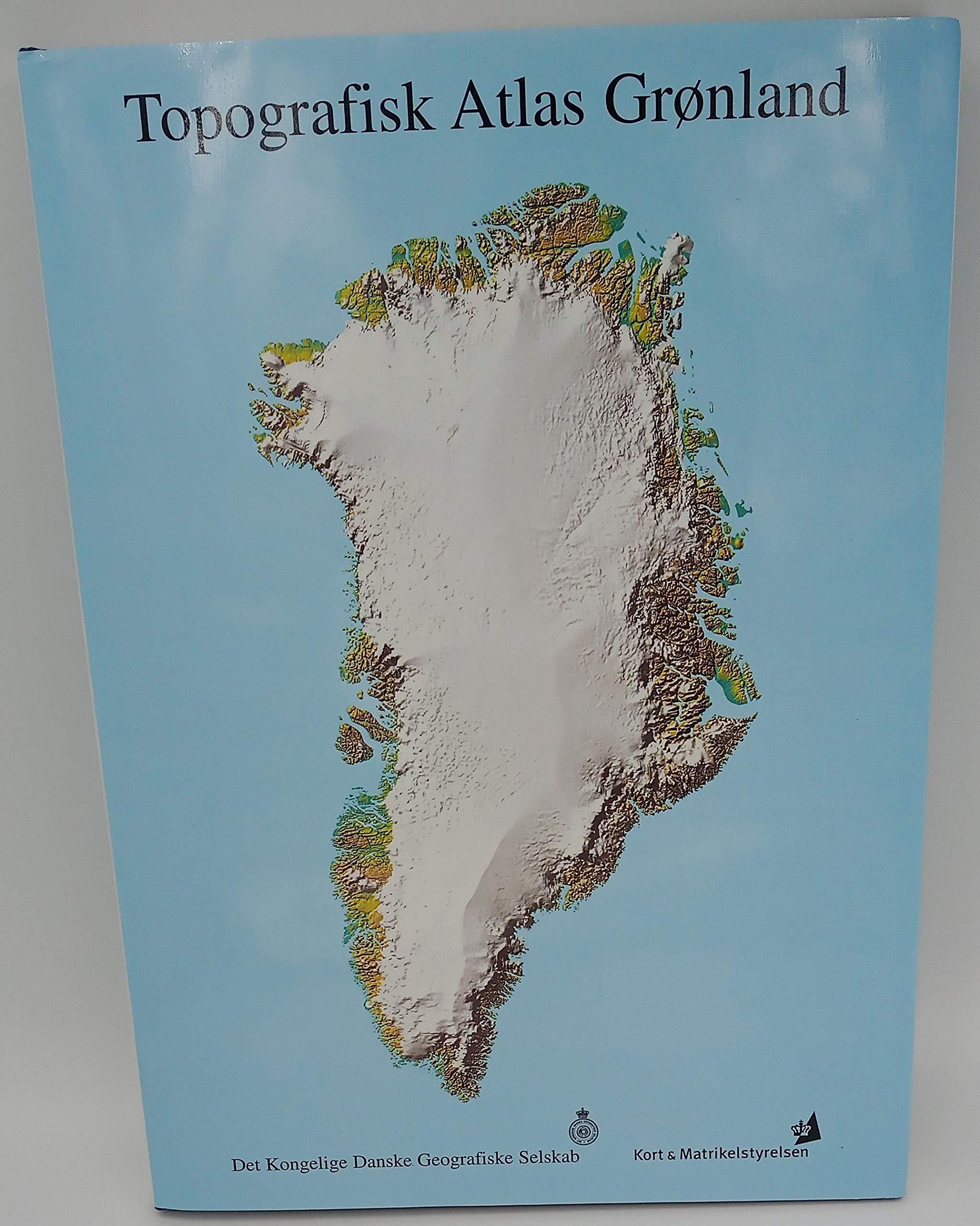 Topological Atlas Of Greenland Topografisk Atlas Gronland Kort