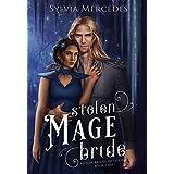 Stolen Mage Bride (Stolen Brides of the Fae)
