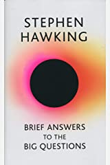 Brief Answers to the Big Questions: the final book from Stephen Hawking Hardcover