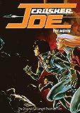 Crusher Joe The Movie