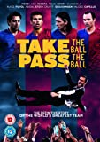 Take The Ball, Pass The Ball (FC Barcelona) [DVD] [2018]