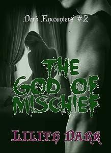 The God of Mischief (Dark Encounters Book 2)