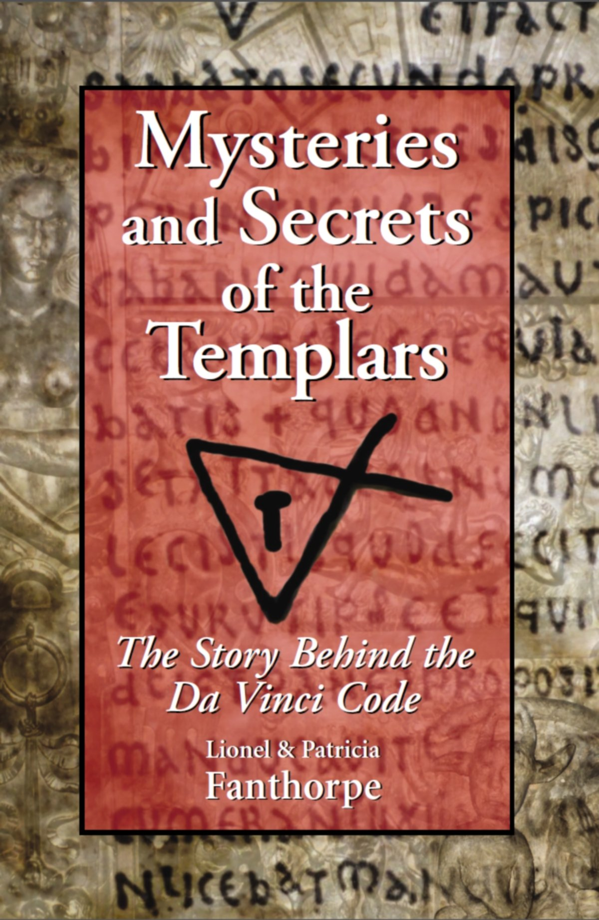 mysteries and secrets of the templars fanthorpe lionel and patricia