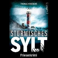 Stürmisches Sylt: Friesenkrimi (Hannah Lambert ermittelt 4) (German Edition)
