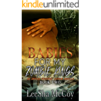 Babies For My Zombie Kings: A Reverse Harem Romance (Zombies Rule The World Book 2)
