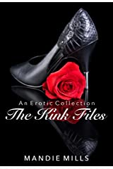 The Kink Files: An Erotic Collection Kindle Edition