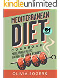 Mediterranean Diet Cookbook (2nd Edition): 61 Mediterranean Recipes That Keep You Slim & Healthy