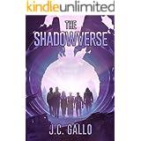 The Shadowverse (Shadowverse Saga, Book One)