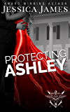 Protecting Ashley: A Phantom Force Tactical Novel