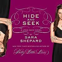 Hide and Seek: A Lying Game Novel