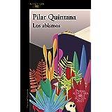 Los abismos (Premio Alfaguara de novela 2021) (Spanish Edition)