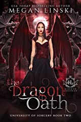 The Dragon Oath: A Fae Academy Shifter Romance (Hidden Legends: University of Sorcery Book 2) Kindle Edition