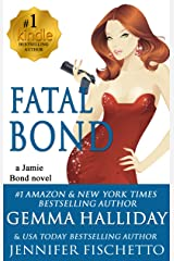 Fatal Bond (Jamie Bond Mysteries Book 5) Kindle Edition