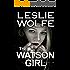 The Watson Girl: A Gripping Serial Killer Thriller (Tess Winnett Book 2)