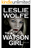 The Watson Girl: A Gripping Serial Killer Thriller (English Edition)