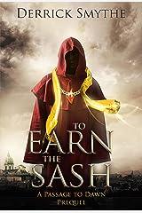 To Earn the Sash Kindle Edition