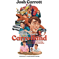 Once Upon A Time In Carrotland: My YouTube Autobiography Which I Definitely Wrote All Of (English Edition)