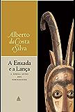 A enxada e a lança: A África antes dos portugueses
