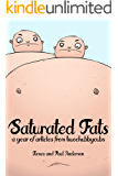 Saturated Fats: A Year of Articles from Two Chubby Cubs