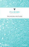 The Missing Maitland (Maitland Maternity Clinic Book 3)