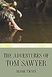 The Adventures of Tom Sawyer (Tom Sawyer & Huckleberry Finn Series Book 1) (English Edition)