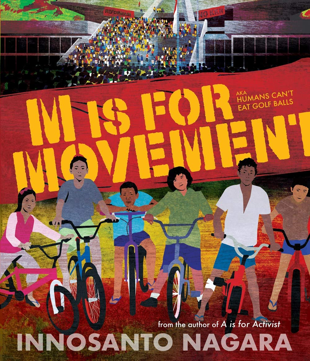 Image result for m is for movement by innosanto nagara