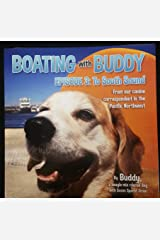 Boating with Buddy Episode 3: To South Sound Kindle Edition