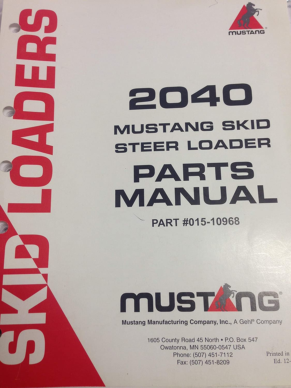Amazon com: 2040 Mustang Skid Steer Loader Parts Manual