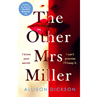 The Other Mrs Miller: Gripping, Twisty, Unpredictable - The Must Read Thriller Of 2019