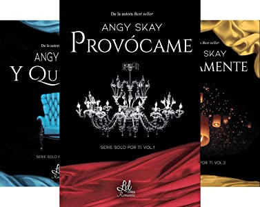 Serie Solo por ti (3 book series) Kindle Edition