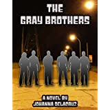 The Gray Brothers (The Gray Series Book 3)