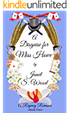A Disguise for Miss Howe: A Regency Romance (Rakes and Ribbons Book 2)