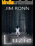 Luzie: Ein paranormaler Horror-Thriller (Gestalten der Nacht 1)