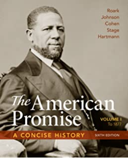 Amazon the american promise volume 1 to 1877 9781457668418 the american promise a concise history volume 1 to 1877 fandeluxe Choice Image
