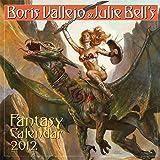 Boris Vallejo & Julie Bell's Fantasy 2012 Calendar