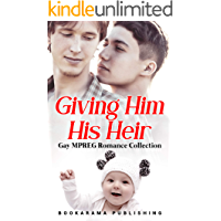 Giving Him His Heir: Gay MPREG Romance Collection book cover