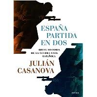 España partida en dos: Breve historia de la guerra civil española (Contrastes)