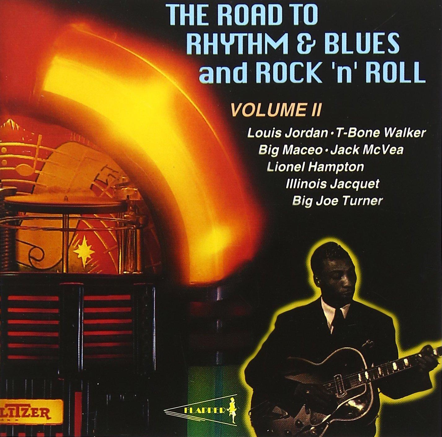 Road To Rhythm & Blues & Rock N' Roll, Vol. 2