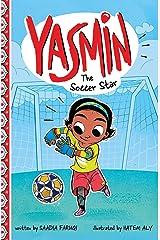 Yasmin the Soccer Star: 54 Paperback