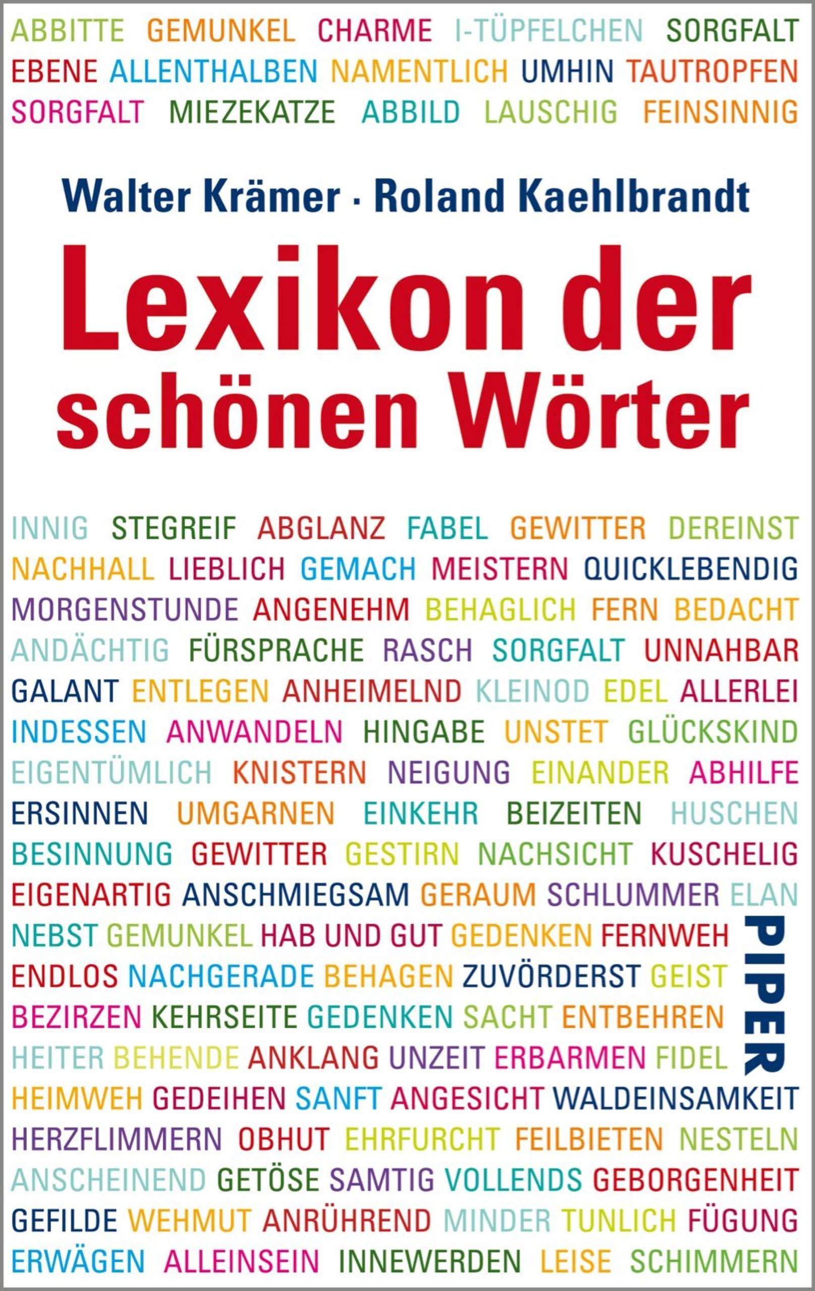 Lexikon Der Schönen Wörter  Von Anschmiegen Bis Zeitvergessen