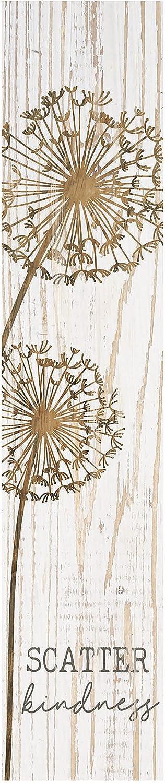 P. Graham Dunn Scatter Kindness Dandelion 7.25 x 1.5 Inch Wood Vertical Tabletop Block Sign